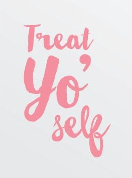 treat-yoself